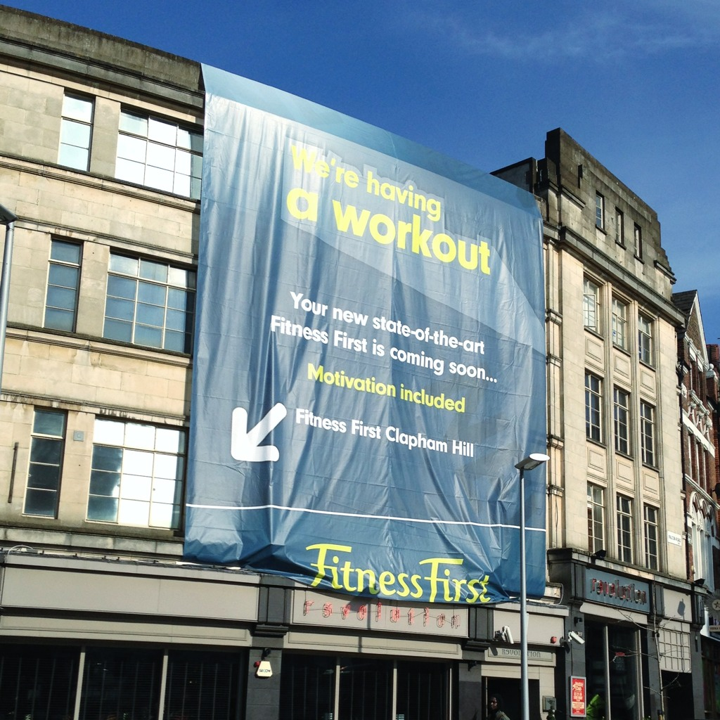 Fitness First in Battersea, thinking they are in Clapham Hill in Kent.